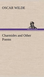 Charmides and Other Poems - Oscar Wilde