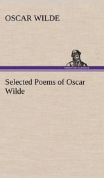 Selected Poems of Oscar Wilde - Oscar Wilde