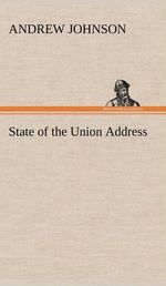State of the Union Address - Andrew Johnson