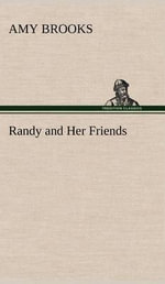 Randy and Her Friends - Amy Brooks