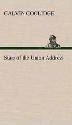 State of the Union Address - Calvin Coolidge