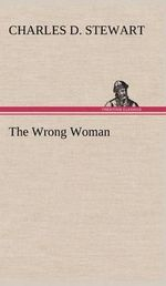 The Wrong Woman - Charles D Stewart