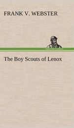 The Boy Scouts of Lenox - Frank V Webster