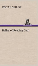 Ballad of Reading Gaol - Oscar Wilde