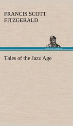 Tales of the Jazz Age - F Scott Fitzgerald