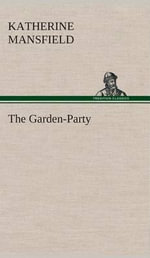 The Garden-Party - Katherine Mansfield