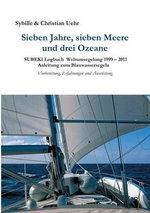 Sieben Jahre, Sieben Meere Und Drei Ozeane - Sybille & Christian  Uehr