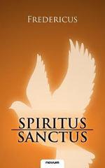 Spiritus Sanctus - Fredericus