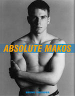 Absolute Makos - Christopher Makos