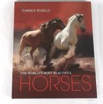 The World's Most Beautiful Horses - Gabrielle Boiselle