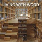 Living With Wood - EDITORS