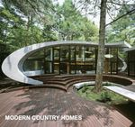 Modern Country Homes - EDITORS