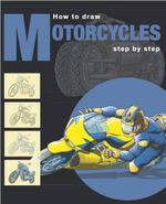 How to Draw Motorcycles Step By Step - DAGOBERTS