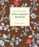 Erich Hartmann and Ruth Bains Hartmann : From a Summer Notebook - Erich Hartmann