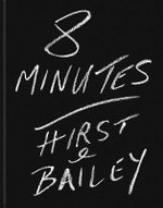 David Bailey : 8 Minutes: Hirst and Bailey - Damien Hirst