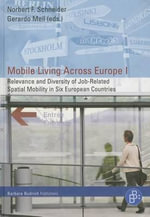 Mobile Living Across Europe I : Relevance and Diversity of Job-Related Spatial Mobility in Six European Countries