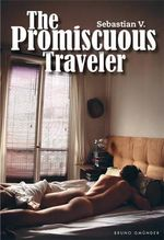 The Promiscuous Traveler - V. Sebastian