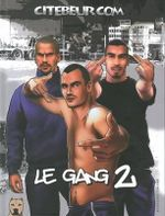 Le Gang is Back : An Erotic Gay Comic Story - Citebeur