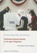 Rethinking National Identity in the Age of Migration : The Transatlantic Council on Migration - Bertelsmann Stiftung