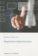 Megatrends in Global Interaction : The Transatlantic Council on Migration - Bertelsmann Stiftung