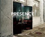 Presence : The Invisible Portrait - Rodney Rothman
