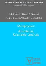 Metaphysics : Aristotelian, Scholastic, Analytic