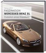 Faszination Mercedesbenz SL - Hartmut Lehbrink