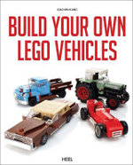 Build Your Own Lego Vehicles : Build Your Own Vehicles - Joachim Klang