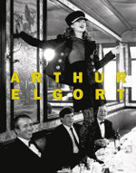 Arthur Elgort : The Big Picture - Arthur Elgort