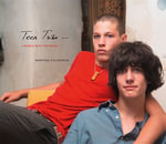 Martine Fougeron: Teen Tribe : A World with Two Sons - Martine Fougeron
