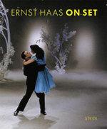 Ernst Haas : On Set - Ernst Haas