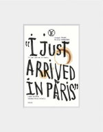 I Just Arrived in Paris : Fall/Winter 2014/15 - Juergen Teller