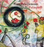 Francesco Clemente : Palimpsest - Gregory Corso