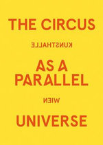 The Circus as a Parallel Universe - Matthias Christen