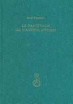 Le Pantheon de L'Avesta Ancien - Jean Kellens