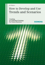 Using Trends and Scenarios as Tools for Strategy Development : Shaping the Future of Your Enterprise - Ulf Pillkahn