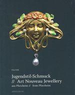 Art Nouveau Jewellery from Pforzheim : Aus Pforzheim // from Pforzheim - Fritz Falk