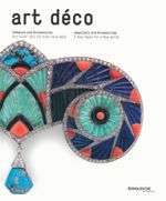 Art Deco Jewellery and Accessories : A New Style for a New World