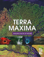 Terra Maxima Amazing Facts of Nature - Monaco Books