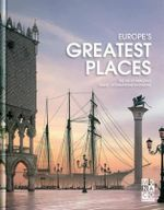 Europe's Greatest Places : The Most Amazing Travel Destinations - Monaco Books