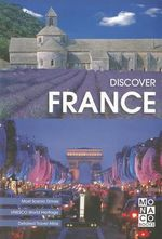 Discover France : The Great Book of Travels - Monaco Books