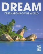 Dream Destinations of the World - Monaco Books