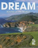 Dream Routes of the World - Monaco Books