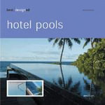 Best Designed Hotel Pools : Best Designed - Martin Nicholas Kunz