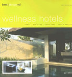 Best Designed Wellness Hotels in India, Far East, Australia and South Pacific - Martin Nicholas Kunz