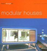 Best Designed : Modular Houses - Martin Nicholas Kunz