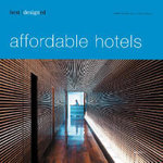 Best Designed Affordable Hotels - Martin Nicholas Kunz