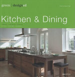 Kitchen and Dining : Kitchen & Dining: Cookery. Tableware. Interior - Martin Nicholas Kunz