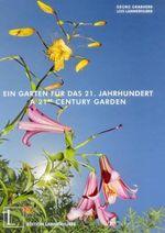 A 21st Century Garden - Georg Grabherr