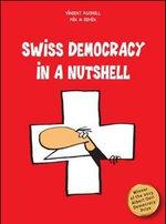 Swiss Democracy in a Nutshell - Vincent Kucholl